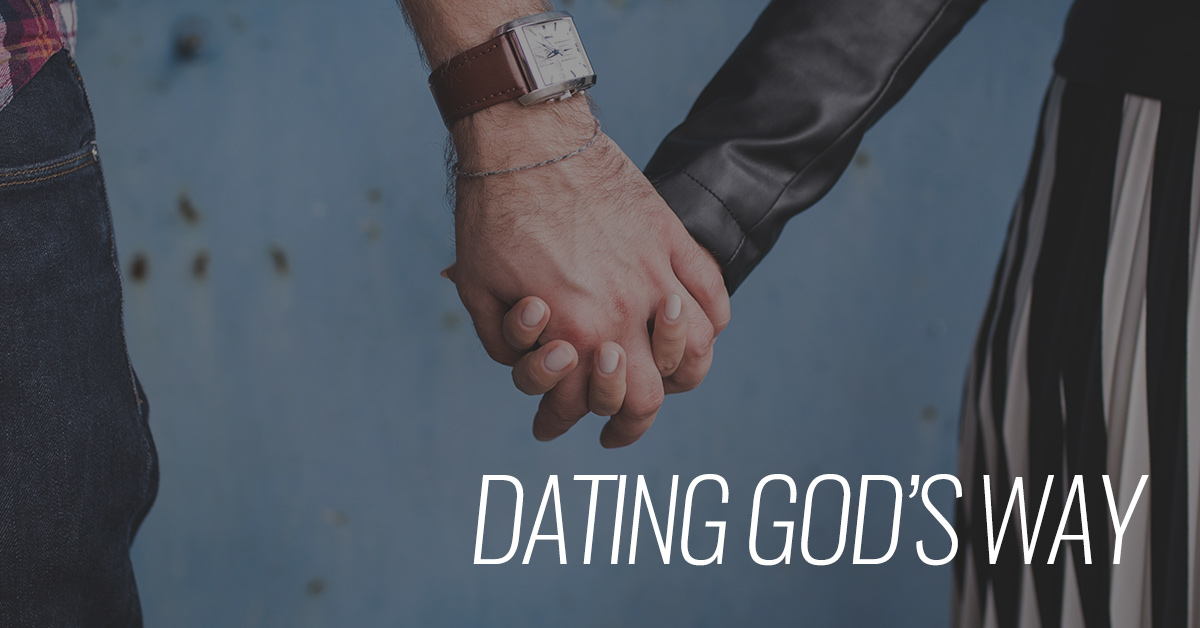 Courtship and dating god's way